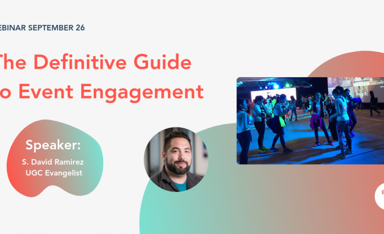 The Definitive Guide to Event Engagement [Webinar]