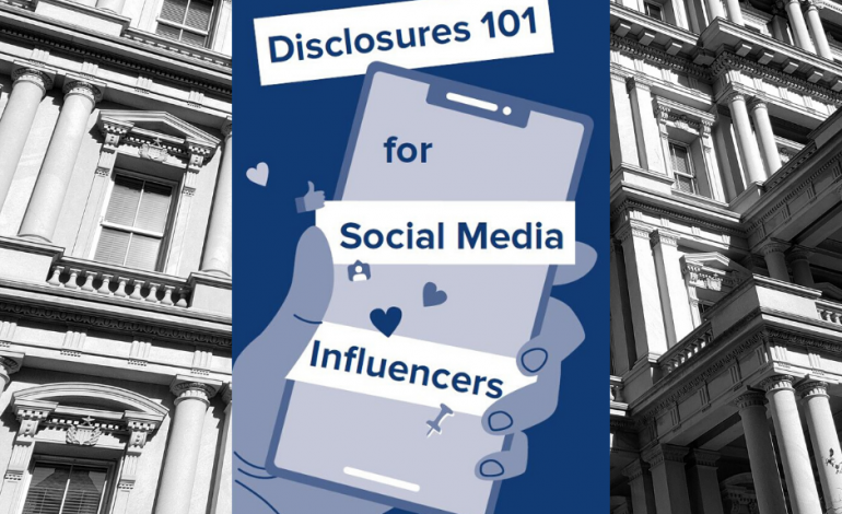 6 Takeaways from FTC's Influencer Disclosure Guidelines