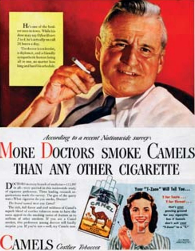 Ads Like These Falsely Represented The Health Risks Associated With Smoking Advertisers Perpetuated Dishonesties By Portraying Actors As Doctors